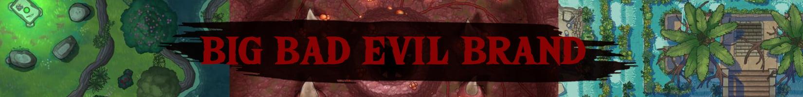 Big Bad Evil Brand
